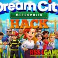 Dream City Metropolis Hack
